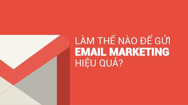 Gửi Email Marketing cho hiểu quả
