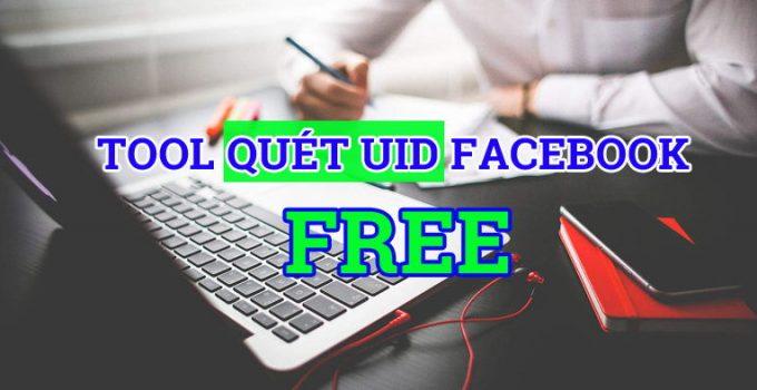 tool quét uid facebook