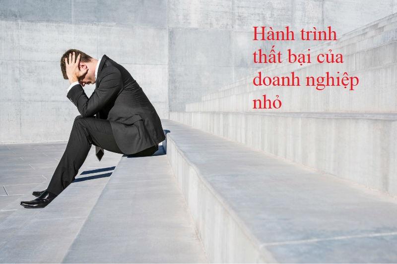 Hành trình thất bại của doanh nghiệp nhỏ