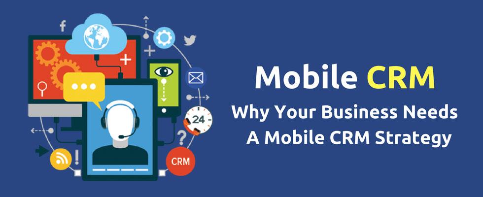 Phần mềm mobile CRM là gì