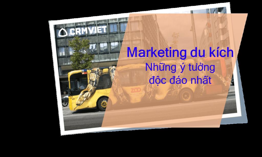 Marketing du kích - Guerrilla marketing là gì