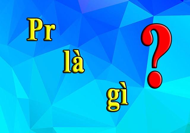 PR là gì