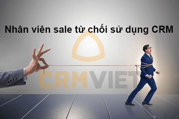 Từ chối sử dụng CRM