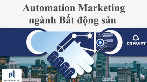 Marketing automation bất động sản