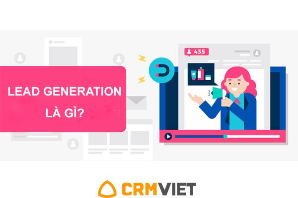 Lead Generation là gì? Cách thu hút Lead Generation hoàn hảo cho doanh nghiệp - BV247