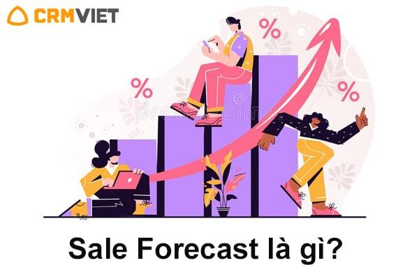 Sale Forecast là gì? 5 phút hiểu cặn kẽ về Sale Forecast - BV247
